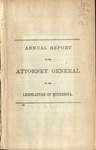 Annual Report of the Attorney General to the Legislature of Minnesota [1862] by Minnesota Attorney General